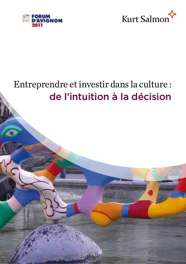 Entreprendre et investir dans la culture :        de l'intuition à la décision