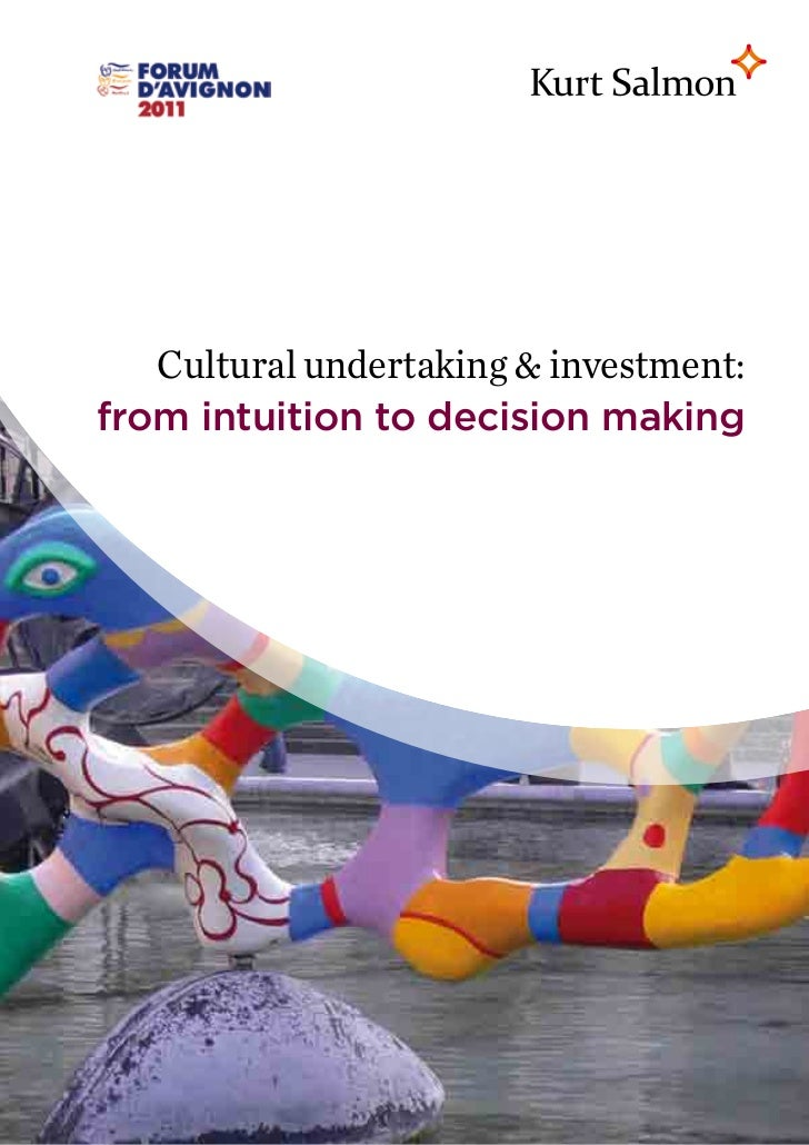 Kurt Salmon : Cultural Undertaking & investment : from intuition to decision making