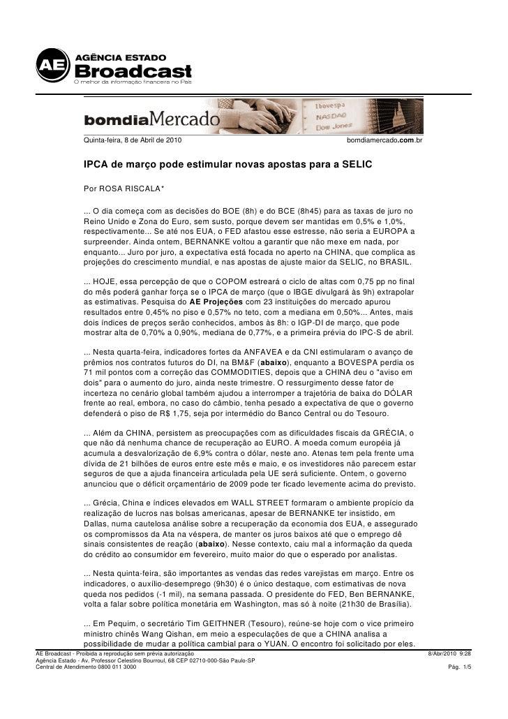 Quinta-feira, 8 de Abril de 2010                                       bomdiamercado.com.br                    IPCA de mar...