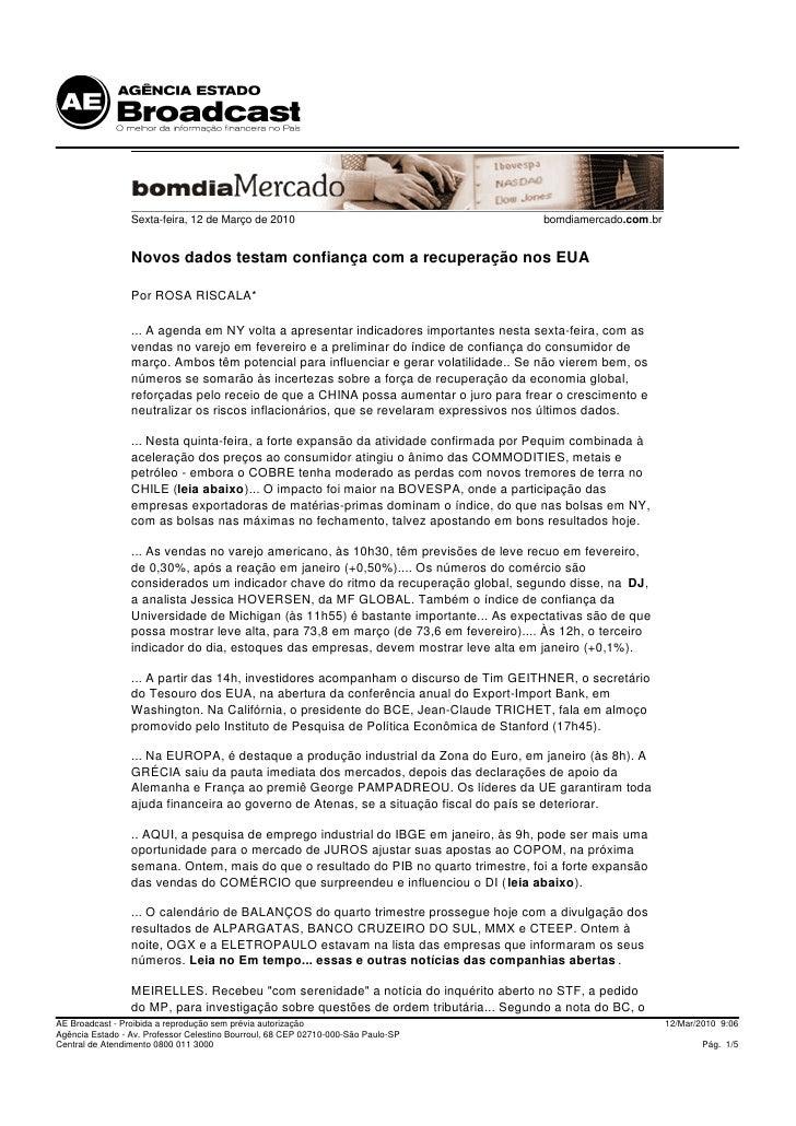 Sexta-feira, 12 de Março de 2010                                      bomdiamercado.com.br                    Novos dados ...