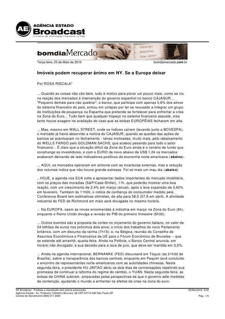 Terça-feira, 25 de Maio de 2010                                        bomdiamercado.com.br                    Imóveis pod...