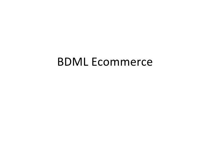Bdml Presentation