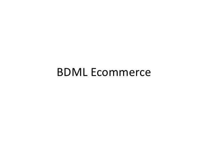 Bdml ecom