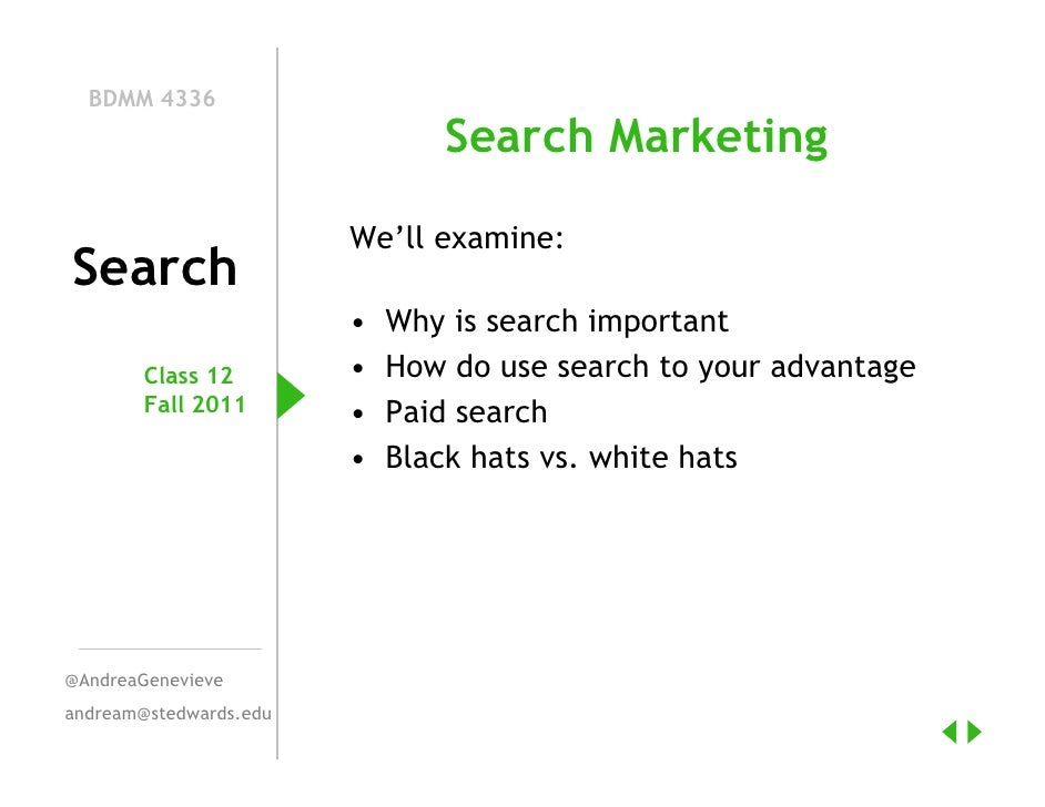 BDMM 4336                               Search Marketing                        We'll examine:Search                      ...