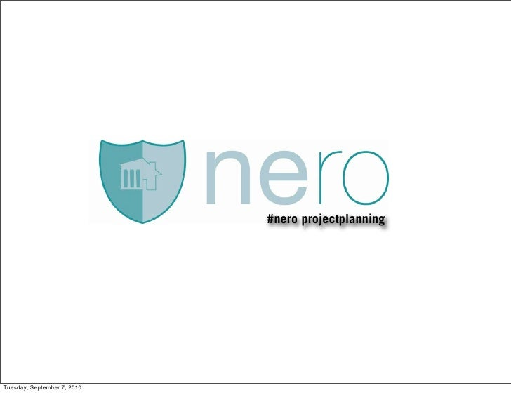 #nero projectplanning     Tuesday, September 7, 2010