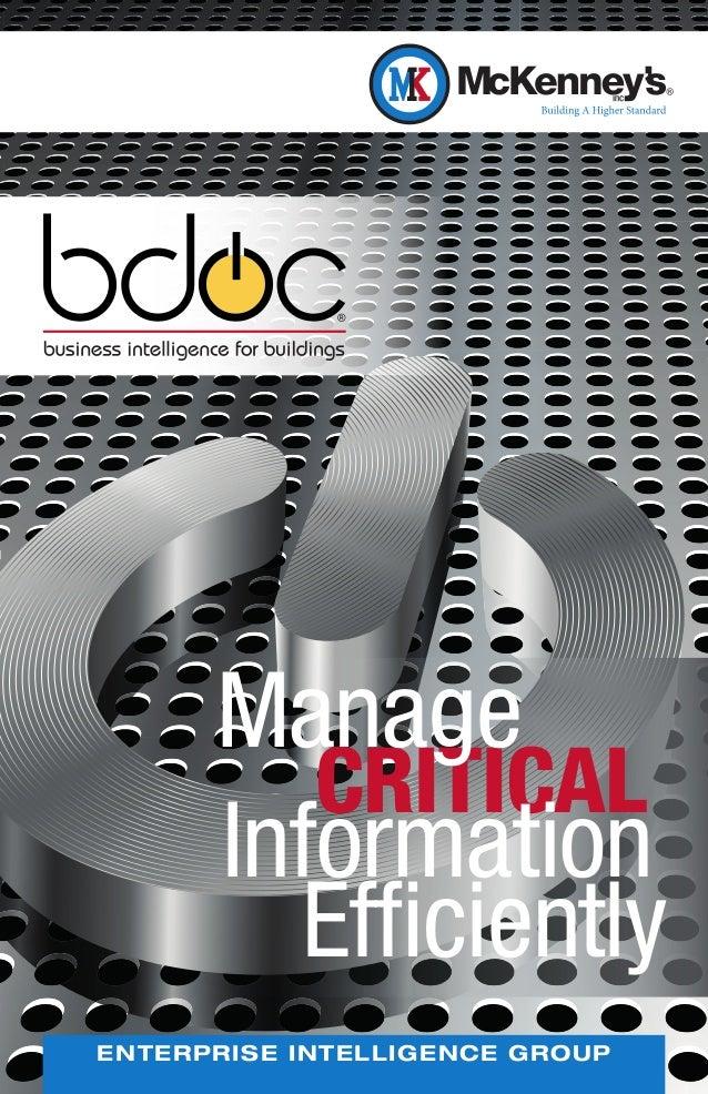 Manage         CRITICAL      Information        EfficientlyENTERPRISE INTELLIGENCE GROUP