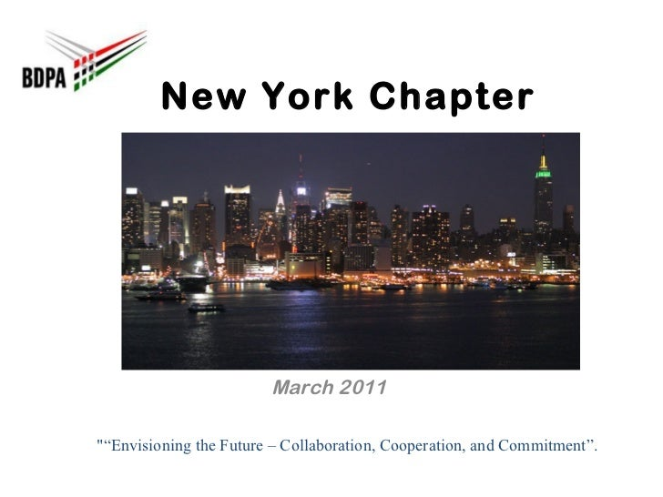 """New York Chapter March 2011 """"""""Envisioning the Future – Collaboration, Cooperation, and Commitment""""."""