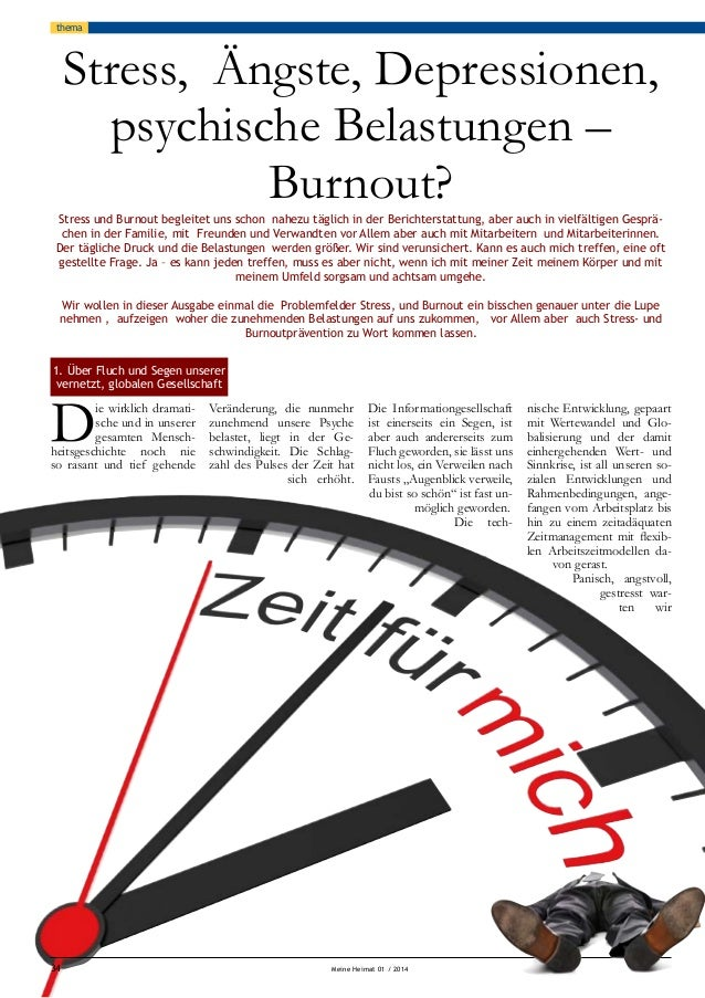 34 Meine Heimat 01 / 2014 thema Stress, Ängste, Depressionen, psychische Belastungen – Burnout? Stress und Burnout b...