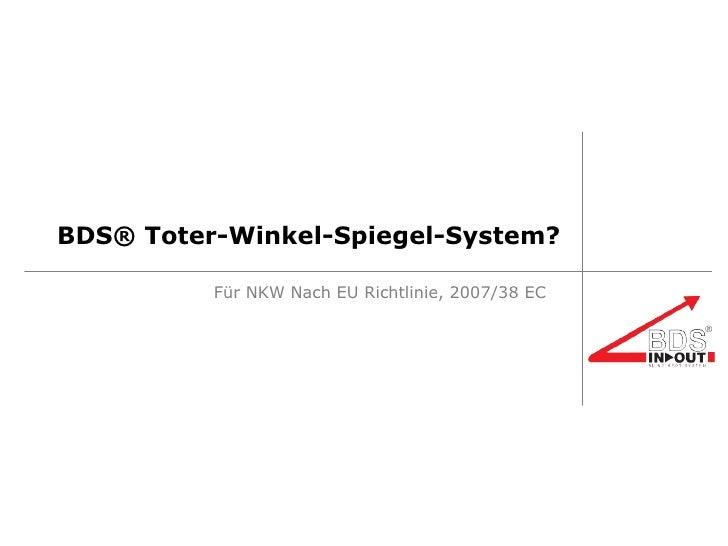 BDS® Toter-Winkel-Spiegel-System? Für NKW Nach EU Richtlinie, 2007/38 EC