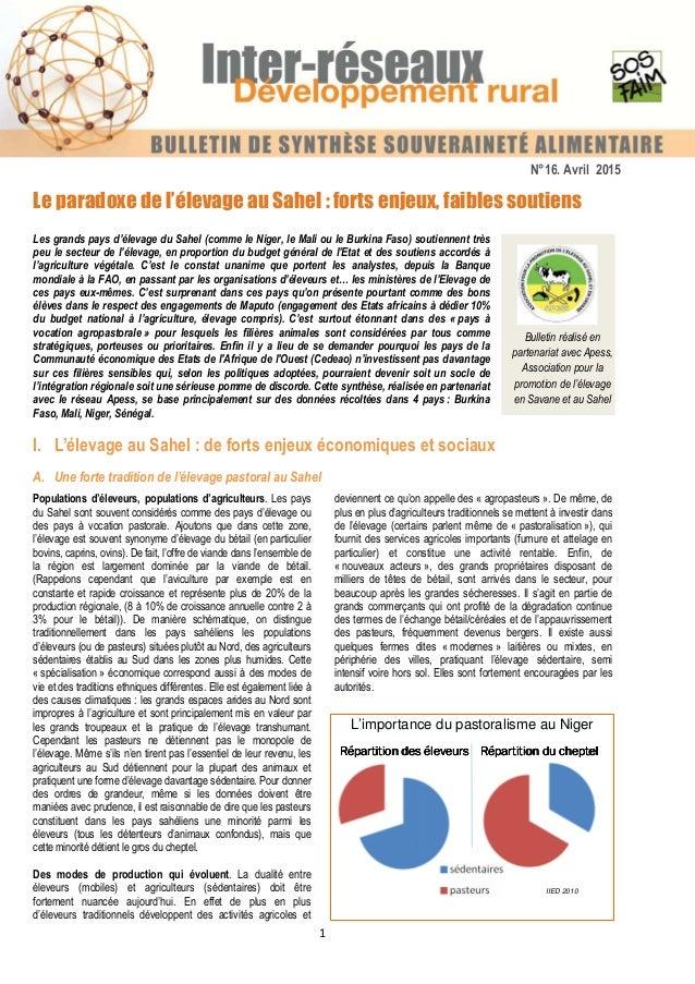 1 Bulletin réalisé en partenariat avec Apess, Association pour la promotion de l'élevage en Savane et au Sahel Le paradoxe...