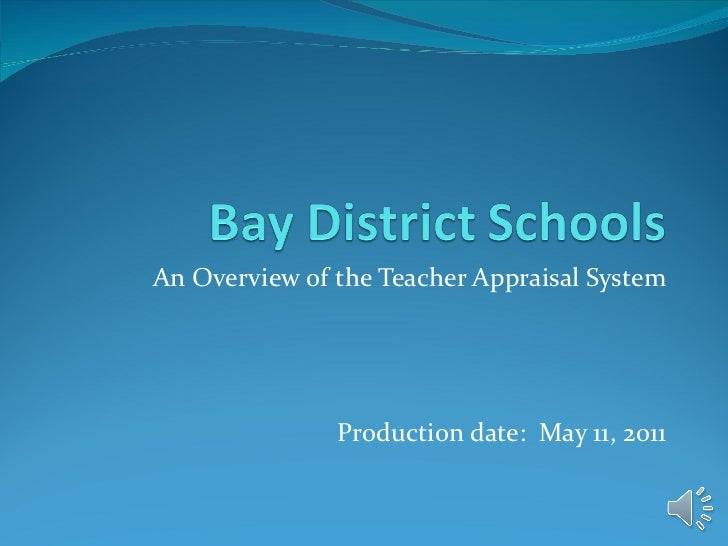 An Overview of the Teacher Appraisal System Production date:  May 11, 2011