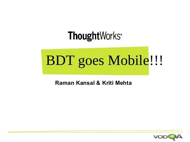 BDT goes mobile