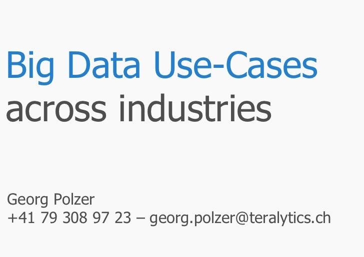 Big Data Use-Cases across industries (Georg Polzer, Teralytics)