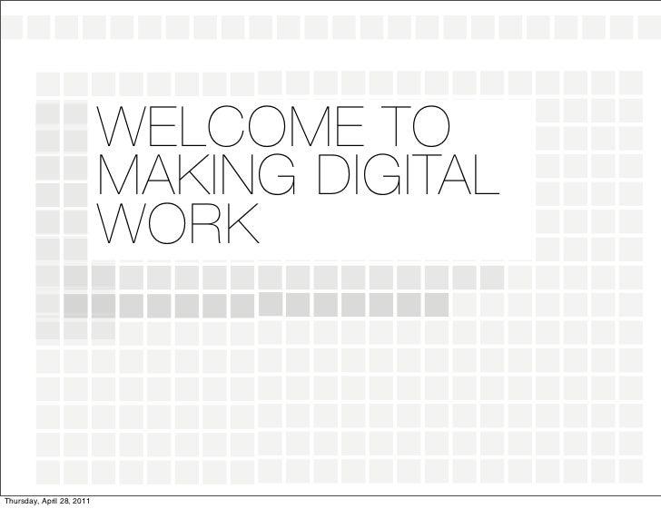 Welcome to Making Digital Work, Boulder