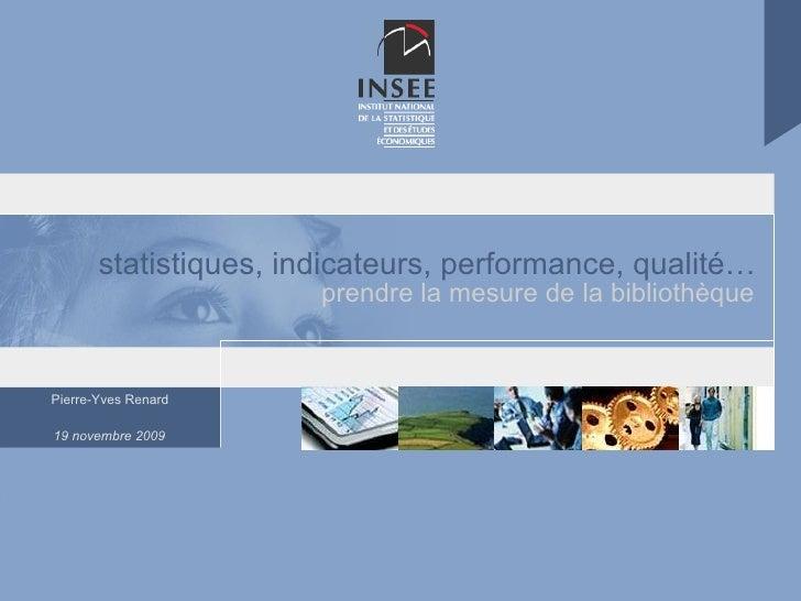 statistiques, indicateurs, performance, qualité… prendre la mesure de la bibliothèque
