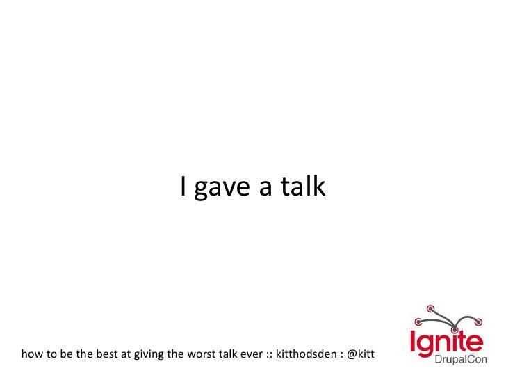 I gave a talk<br />