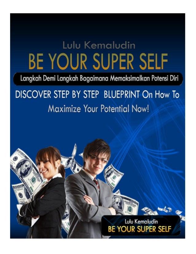 """Be Your """"Langkah Demi Langkah Menerapkan Cara Jitu Memaksimalkan Potensi Diri LULU KEMALUDIN Indonesia Online Bussiness Co..."""