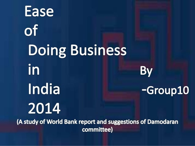 """""""Ease of doing Business in India 2014"""""""