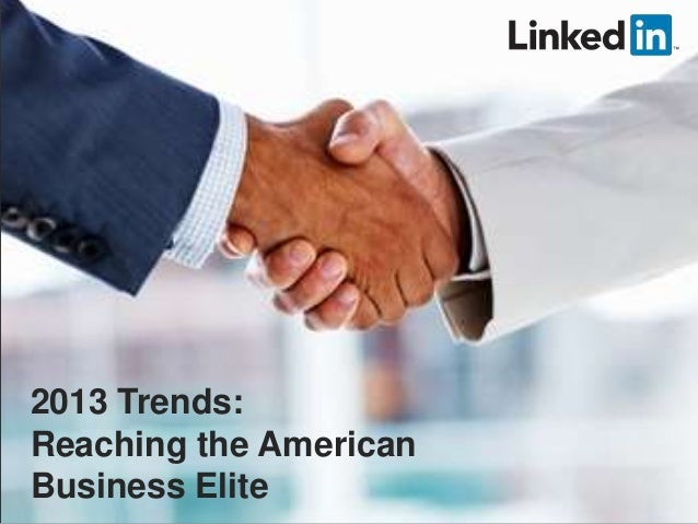 2013 Trends: Reaching the American Business Elite