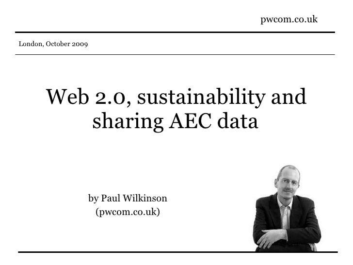 Web 2.0, sustainability and sharing AEC data