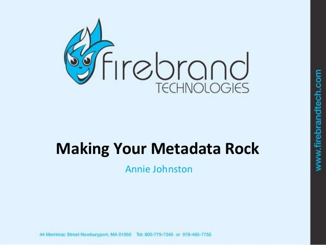 BEA2013-Firebrand -Making My Metadata Rock