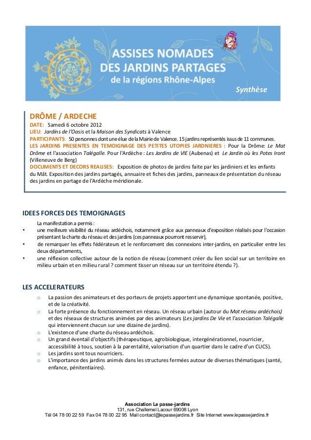 Association Le passe-jardins 131, rue Challemel Lacour 69008 Lyon Tél 04 78 00 22 59 Fax 04 78 00 22 95 Mail contact@lepas...