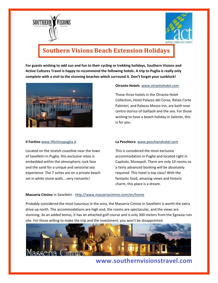 Southern Visions Beach Extension Holidays         <br />For guests wishing to add sun and fun to their cycling or trekking...