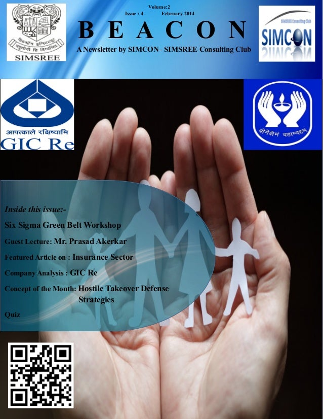B E A C O N A Newsletter by SIMCON– SIMSREE Consulting Club Volume:2 Issue : 4 February 2014 Inside this issue:- Six Sigma...