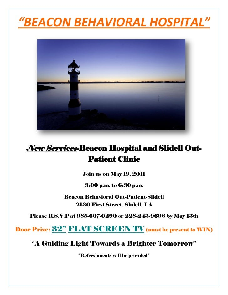 """""""BEACON BEHAVIORAL HOSPITAL""""   New Services-Beacon Hospital and Slidell Out-                  Patient Clinic              ..."""