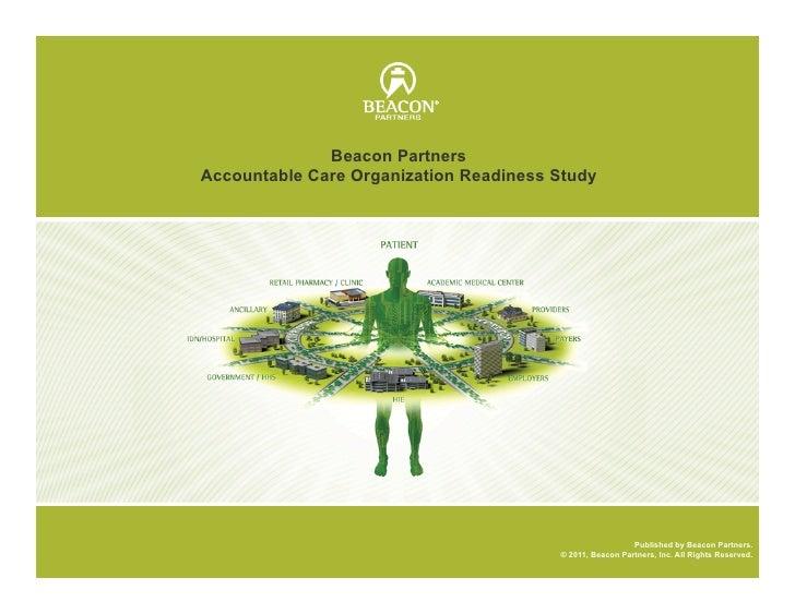 Beacon PartnersAccountable Care Organization Readiness Study                                                          Publ...