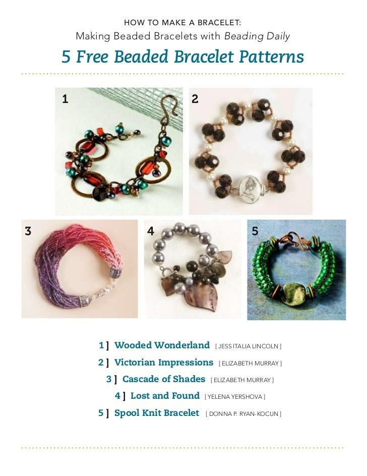 How to Make a Bracelet:        Making Beaded Bracelets with Beading Daily    5 Free Beaded Bracelet Patterns    1         ...