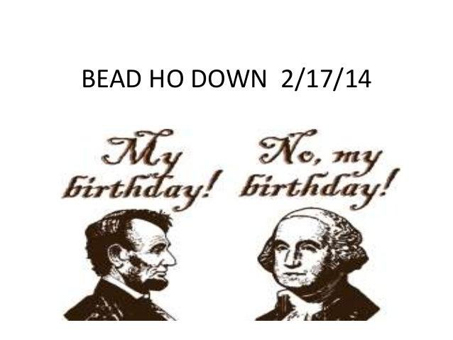 BEAD HO DOWN 2/17/14