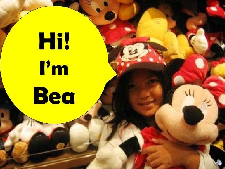 Hi! I'm Bea
