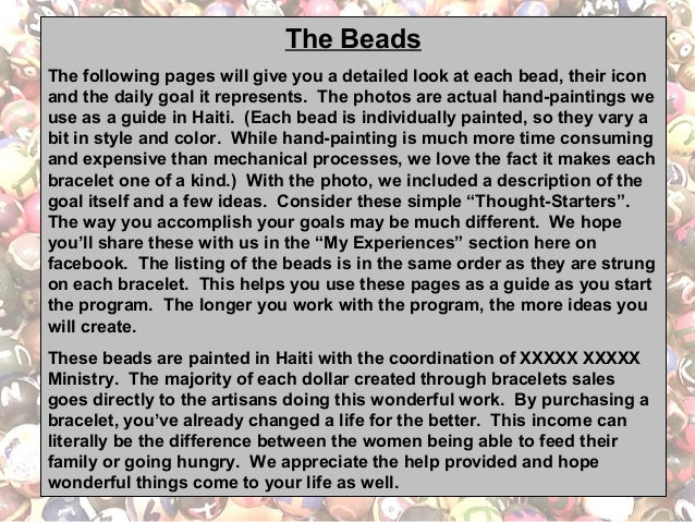 The Beads The following pages will give you a detailed look at each bead, their icon and the daily goal it represents. The...
