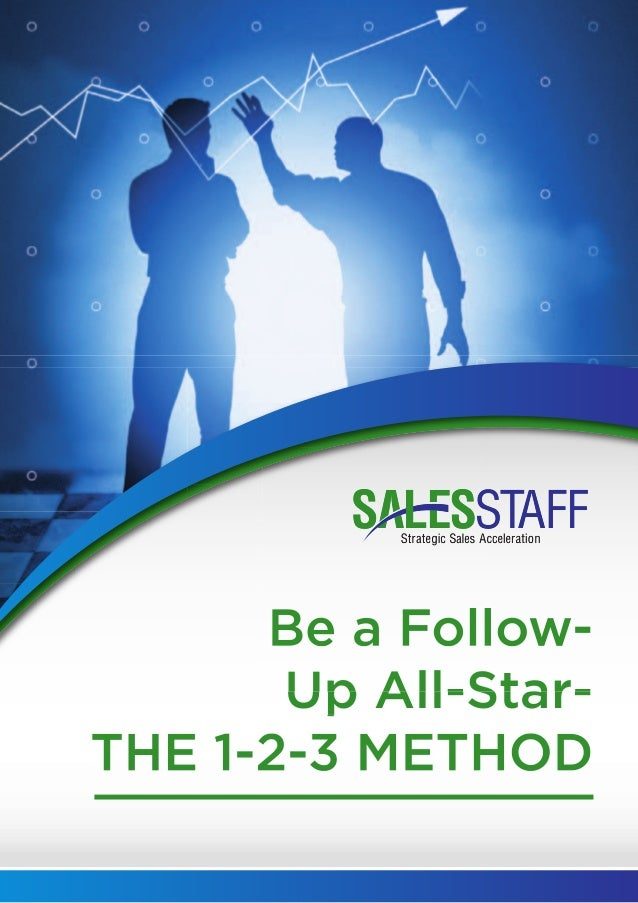 Be a Follow-Up All-Star: The 1-2-3 Method