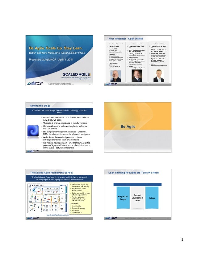 1	    1© 2008 - 2014 Scaled Agile, Inc. and Leffingwell, LLC. All rights reserved. © 2008 - 2014 Scaled Agile, Inc. and Le...