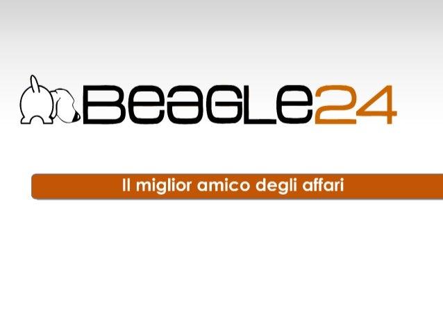 Presentazione di Beagle24 - Sistema Startup 2013