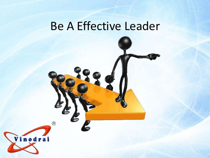Be A Effective Leader