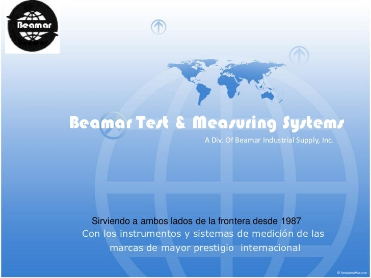 Beamar Test & Measuring Systems                          A Div. Of Beamar Industrial Supply, Inc.  Sirviendo a ambos lados...