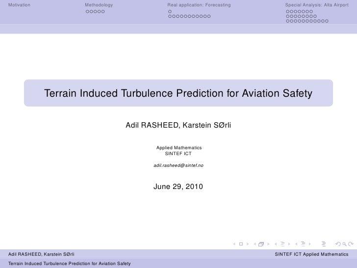 Terrain-Induce Turbulence Prediction for Aviation Safety