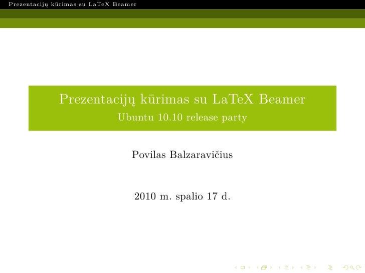 Prezentacijų kūrimas su LaTeX Beamer