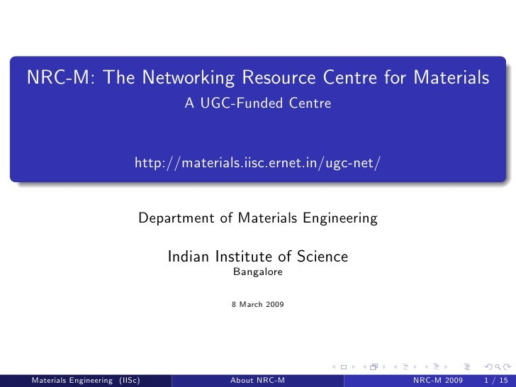 NRC-M: The Networking Resource Centre for Materials                                  A UGC-Funded Centre                  ...