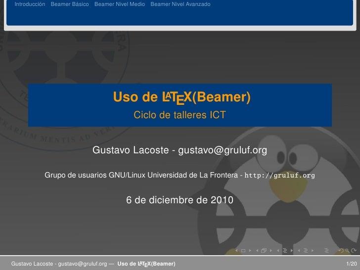 ´          ´ Introduccion Beamer Basico Beamer Nivel Medio Beamer Nivel Avanzado                                          ...