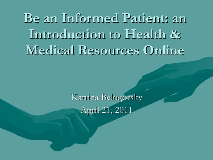 Be an informed patient