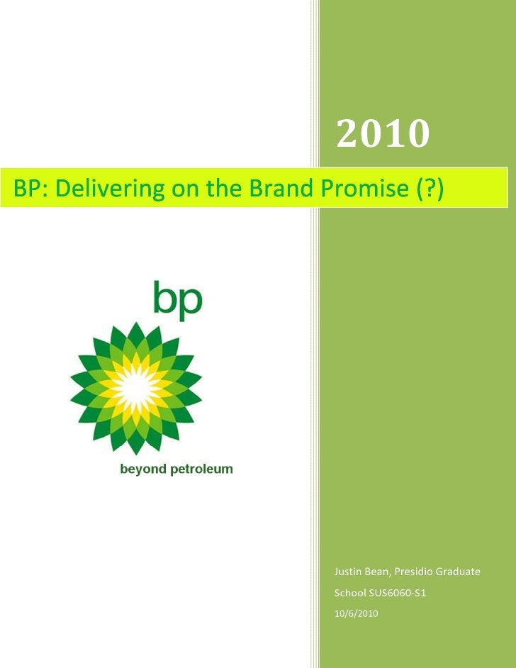 "Summary:  BP's branding as a sustainable company and adoption of the tagline ""beyond petroleum"" is examined from a marketi..."