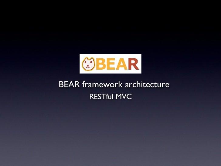 BEAR Architecture
