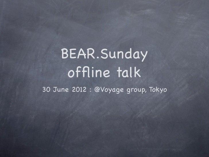 BEAR.Sunday Offline Talk