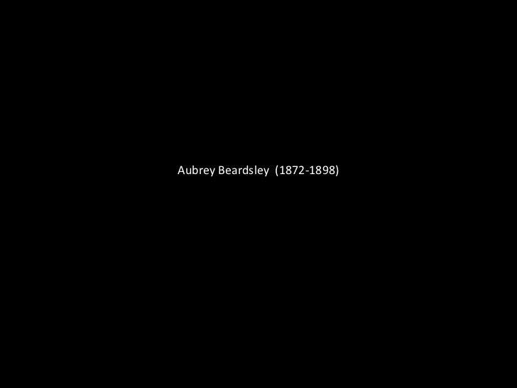 Aubrey Beardsley  (1872-1898)<br />