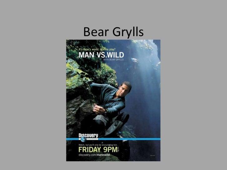 Bear Grylls<br />