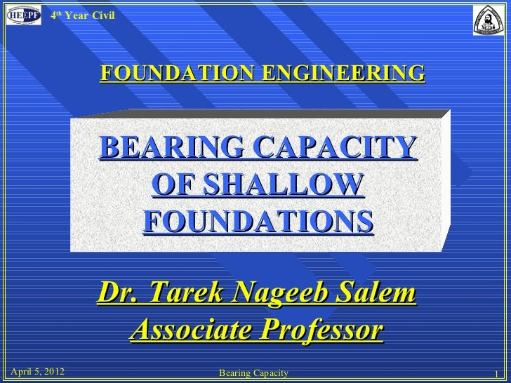 4th Year Civil                   FOUNDATION ENGINEERING                   BEARING CAPACITY                      OF SHALLOW...